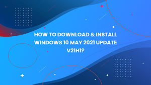 Download Windows 10 May 2021 ISO